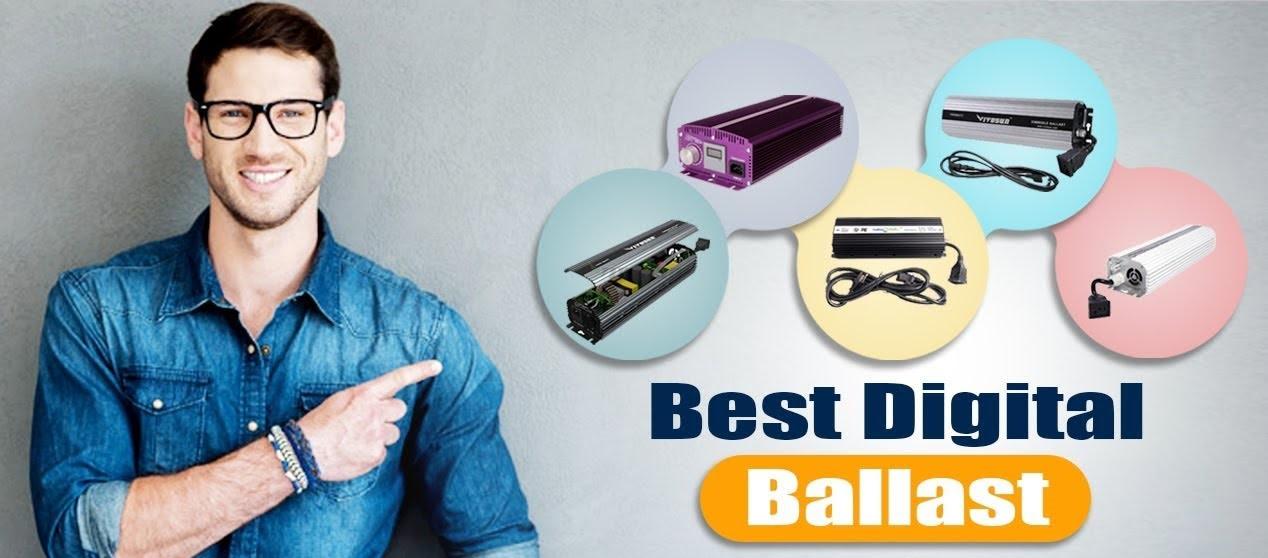 best digital ballasts